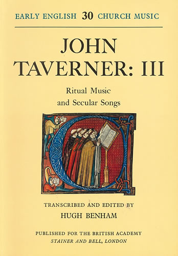 Taverner, John: III – Ritual Music And Secular Songs