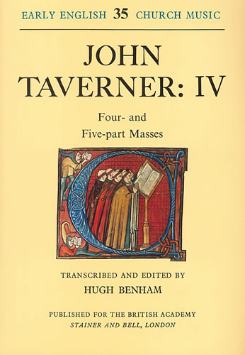 Taverner, John: IV – Four- And Five-Part Masses