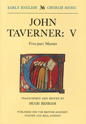 Taverner, John: V – Five-Part Masses