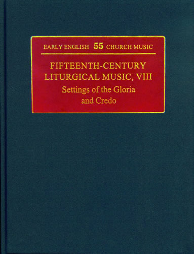 Fifteenth-Century Liturgical Music VIII: Settings Of The Gloria And Credo