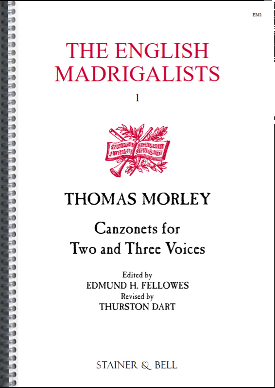 Morley, Thomas: Canzonets To Two And Three Voices (1595/1593)