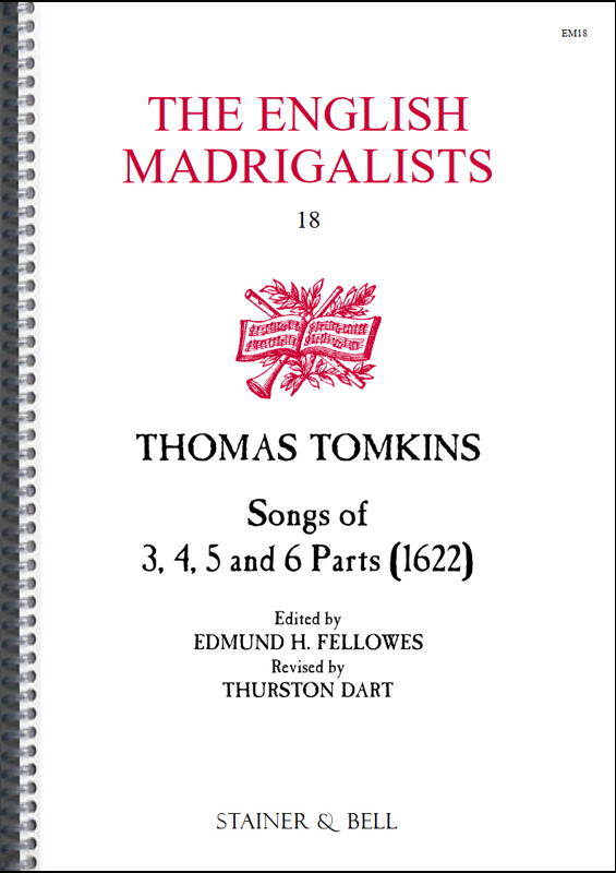 Tomkins, Thomas: Songs Of Three, Four, Five And Six Parts (1622)