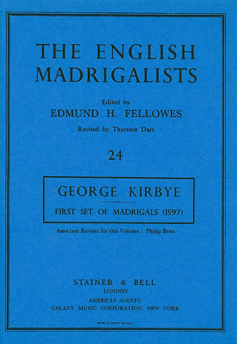 Kirbye, George: First Set Of English Madrigals (1597)