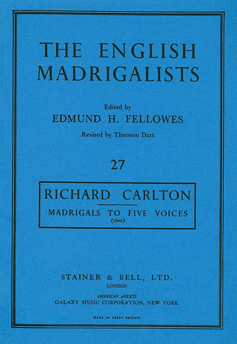 Carlton, Richard: Madrigals To Five Voices (1601)