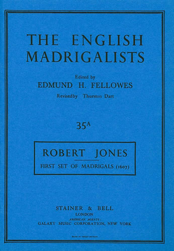 Jones, Robert: First Set Of Madrigals (1607)
