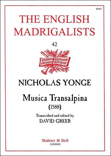 Yonge, Nicholas: Musica Transalpina (1588)