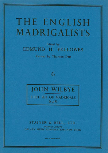 Wilbye John: First Set Of Madrigals (1598)