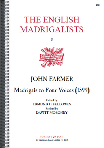 Farmer, John: Madrigals For Four Voices (1599)