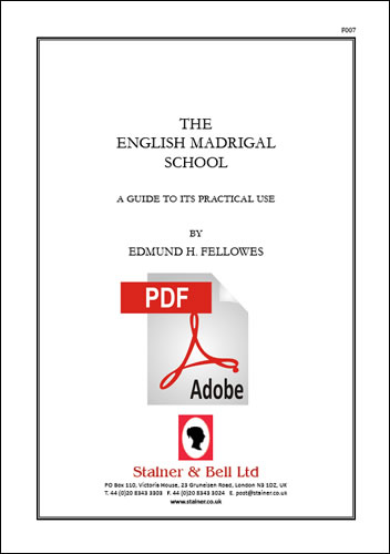 Fellowes: The English Madrigal School: A Guide To Its Practical Use. PDF Edition