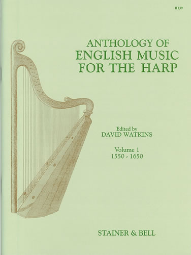 An Anthology Of English Music For Harp. Book 1: 1550-1650