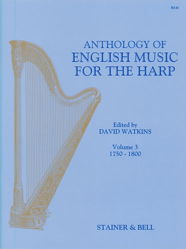 An Anthology Of English Music For Harp. Book 3: 1750-1800