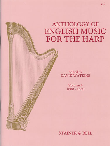 An Anthology Of English Music For Harp. Book 4: 1800-1850