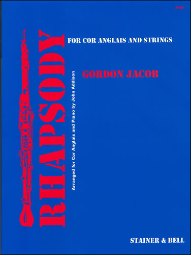 Jacob, Gordon: Rhapsody For Cor Anglais And Strings. Transcribed By John Addison For Cor Anglais And Piano