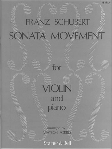 Schubert, Franz: Sonata Movement Arranged For Violin And Piano