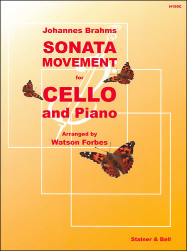 Brahms, Johannes: Sonata Movement (Sonatensatz, 1853) Arr. Cello & Piano
