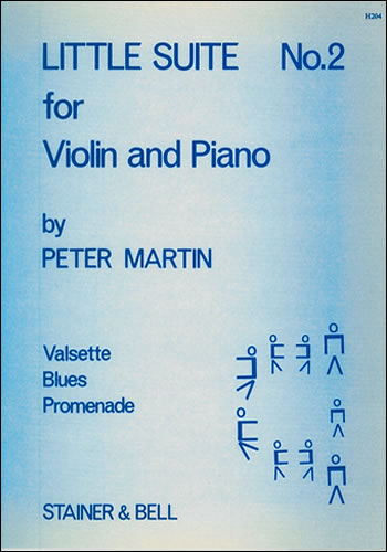 Martin, Peter: Little Suites For Solo Or Unison Violins And Piano. Book 2: Violin Part And Piano Part
