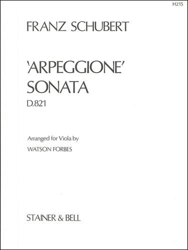 Schubert, Franz: Sonata 'Arpeggione'. Viola Part Arranged By Watson Forbes