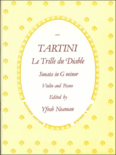Tartini, Giuseppe: Le Trille Du Diable. Sonata In G Minor. Violin & Piano