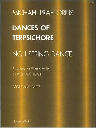 Praetorius, Michael: Dances Of Terpsichore No. 1 Arranged For Brass Quintet