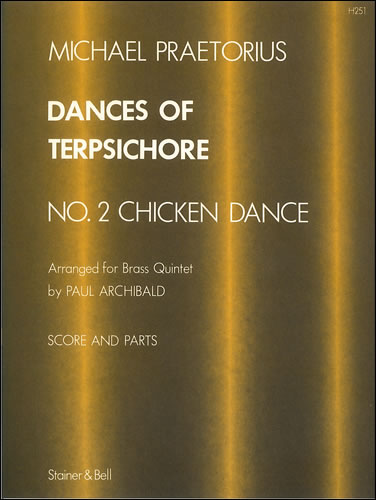 Praetorius, Michael: Dances Of Terpsichore No. 2 Arranged For Brass Quintet