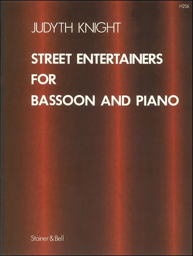 Knight, Judyth: Street Entertainers For Bassoon And Piano