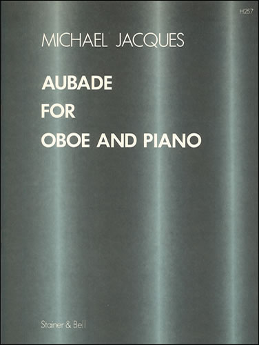 Jacques, Michael: Aubade For Oboe And Piano