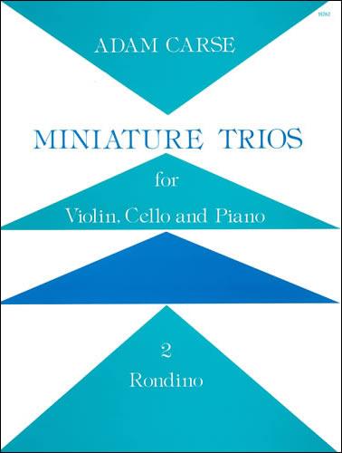 Carse, Adam: Miniature Trios For Violin, Cello And Piano. Rondino