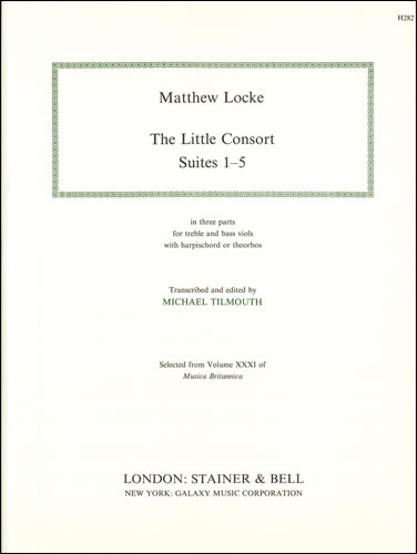 Locke, Matthew: The Little Consort. Suites 1-5