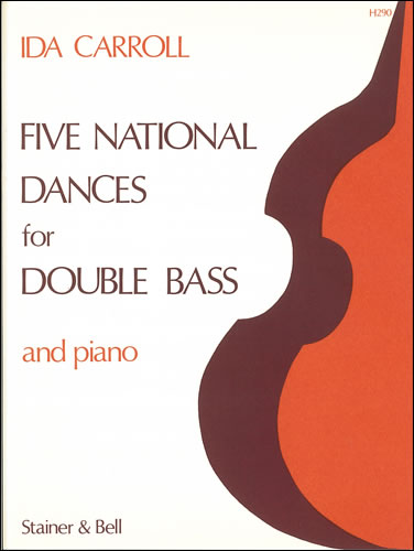 Carroll, Ida: Five National Dances For Double Bass And Piano