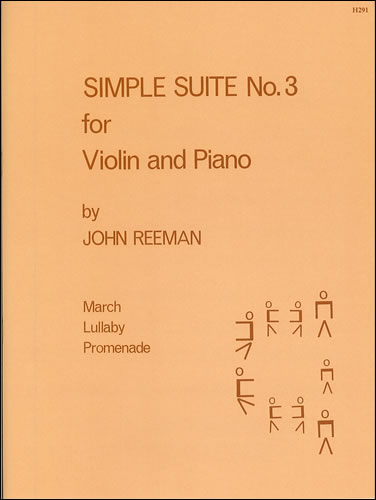 Reeman, John: Simple Suite No. 3 For Violin And Piano