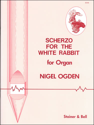 Ogden, Nigel: Scherzo For The White Rabbit