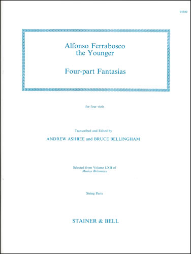 Ferrabosco The Younger, Alfonso: Four-part Fantasias