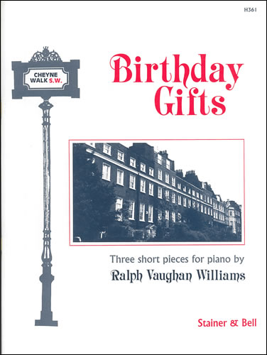 Vaughan Williams, Ralph: Birthday Gifts. Three Short Pieces
