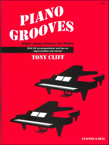 Cliff, Tony: Piano Grooves. Score And CD