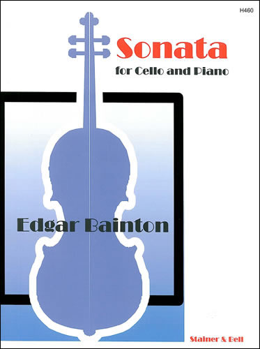 Bainton, Edgar: Sonata For Cello And Piano