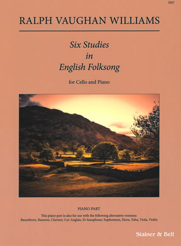 Vaughan Williams, Ralph: Six Studies In English Folk Song. Piano Accompaniment