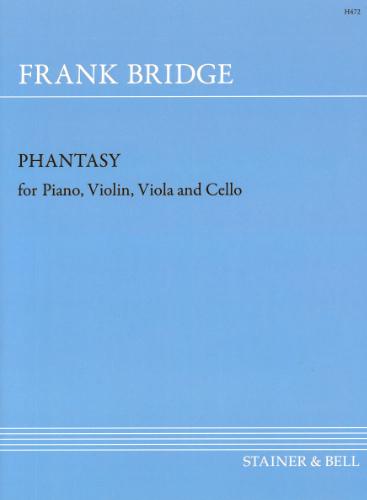 Bridge, Frank: Phantasy In F Sharp Minor. Violin, Viola, Cello And Piano