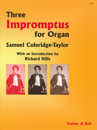 Coleridge-Taylor, Samuel: Three Impromptus For Organ. Op 78