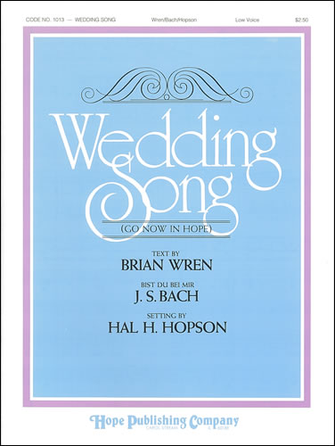 Bach, Johann Sebastian (arr. Hal Hopson): Wedding Song. Low Voice