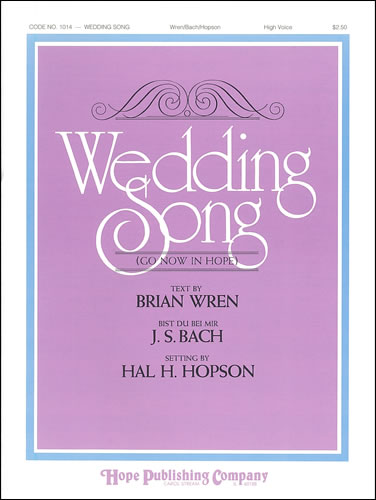 Bach, Johann Sebastian (arr. Hal Hopson): Wedding Song. High Voice