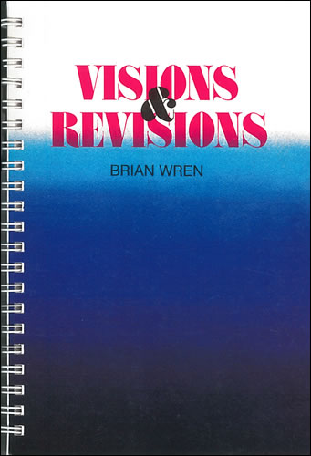 Wren, Brian: Visions And Revisions
