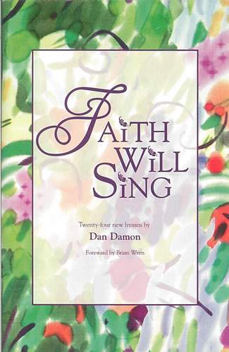 Damon, Daniel: Faith Will Sing