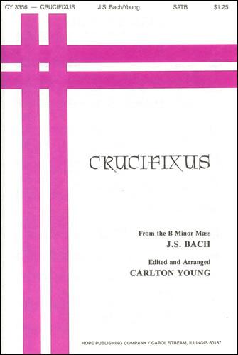 Bach, Johann Sebastian: Crucifixus