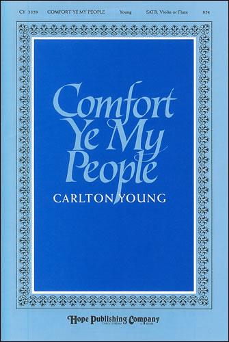 Young, Carlton R: Comfort Ye My People