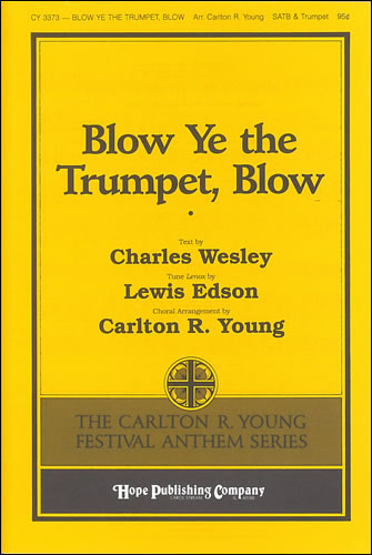 Edson, Lewis: Blow Ye The Trumpet, Blow
