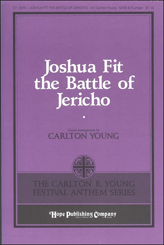Young, Carlton R: Joshua Fit The Battle Of Jericho