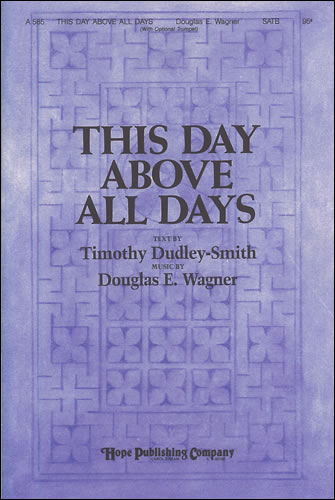Wagner, Douglas E: This Day Above All Days