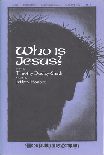 Honore, Jeffrey: Who Is Jesus?