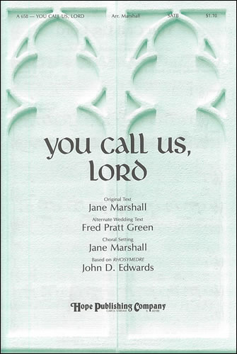 Edwards, John D: You Call Us Lord And The Grace Of Life Is Theirs