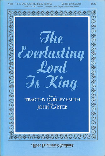 Carter, John: The Everlasting Lord Is King